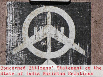 Concerned Citizens' Statement on the  State of India Pakistan Relations