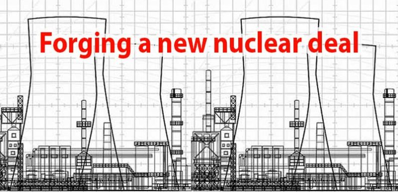 Forging a new nuclear deal