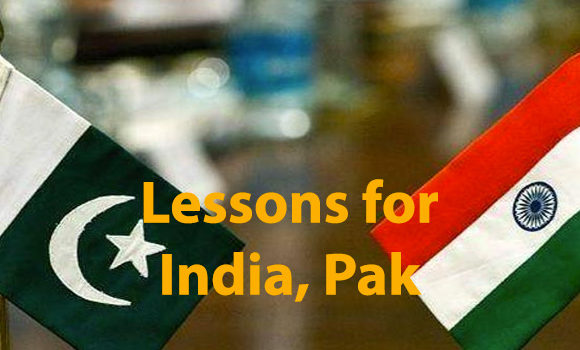 Lessons for India, Pak