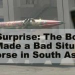 No Surprise: The Bomb Has Made a Bad Situation Worse in South Asia