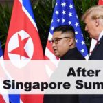 After the Singapore Summit