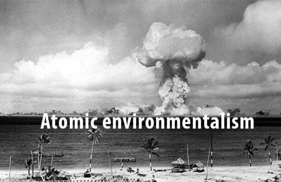 Atomic environmentalism