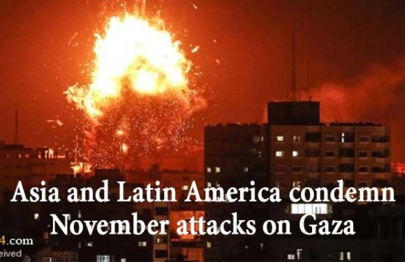 Asia and Latin America condemn November attacks on Gaza