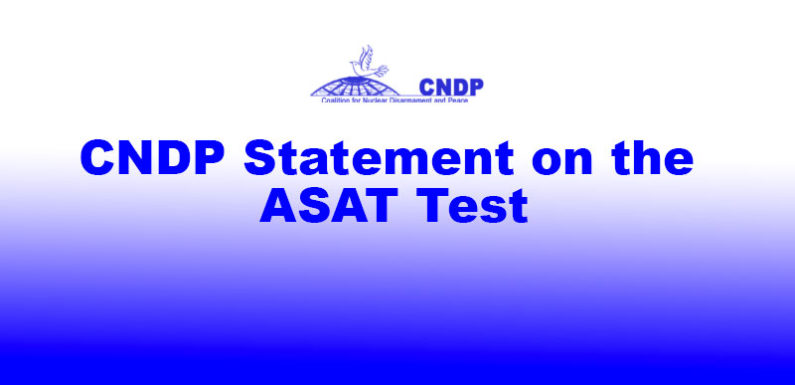 CNDP Statement on the ASAT Test