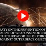 The Treaty to Prevent War in Outer Space