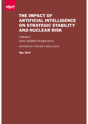 SIPRI The Impact of Artificial Intelligence on Strategic Stability and Nuclear Risk