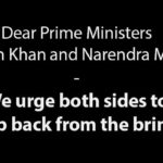 Dear Prime Ministers Imran Khan and Narendra Modi - We urge both sides to step back from the brink.jpg